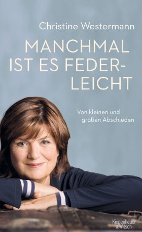 Was bleibt, Christine Westermann? Cover des Buches