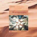 Cover des Buches: Die gewonnenen Jahre von Meinolf Peters